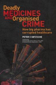 Tödlich und korrupt ist das Geschäft der Pharmaindustrie, so das Buch von Peter Gøtzsche